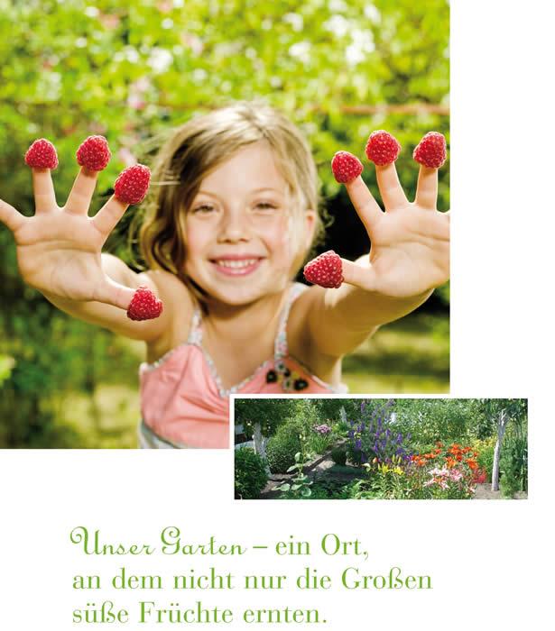 Unser Garten - ein Ort, an dem nicht nur die Großen süße Früchte ernten.